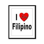 I Love Filipino Framed Panel Print