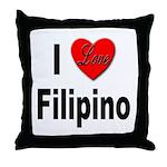 I Love Filipino Throw Pillow