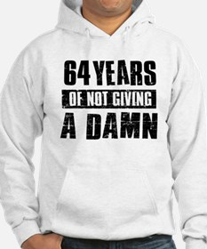 64 years of not giving a damn Hoodie