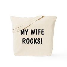 My Wife Rocks Tote Bag