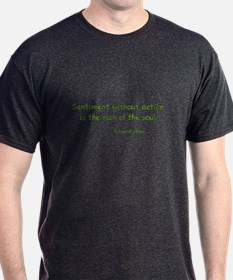 Sentiment Without Action T-Shirt