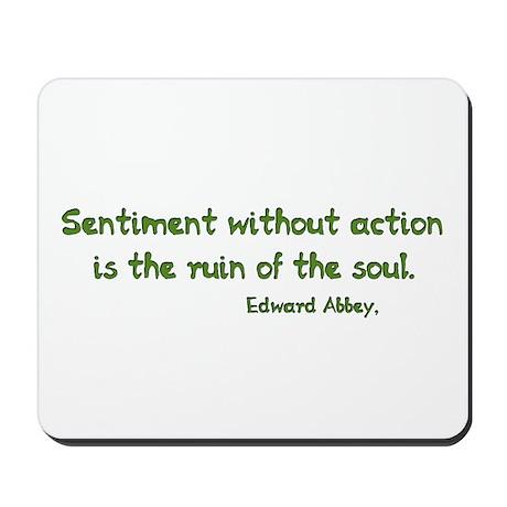 Sentiment Without Action Mousepad