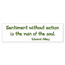 Sentiment Without Action Bumper Sticker