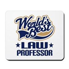 Worlds Best Law Professor Mousepad