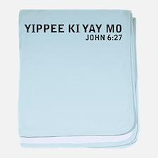 Yipee Ki Yay Infant Blanket