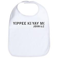 Yipee Ki Yay Bib