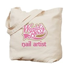 Worlds Best Nail Artist Tote Bag