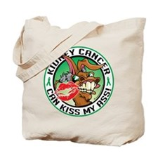 Kidney Cancer Can Kiss My Ass Tote Bag