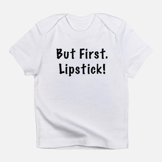 but first lipstick T-Shirt