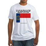 Not Our Duty North Carolina Fitted T-Shirt