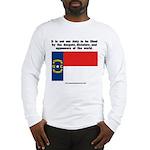 Not Our Duty North Carolina Long Sleeve T-Shirt