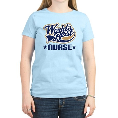 Worlds Best Nurse Women's Light T-Shirt