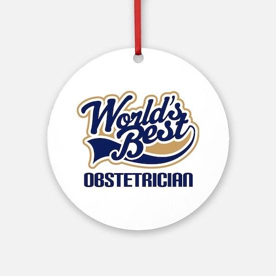 Worlds Best Obstetrician Ornament (Round)