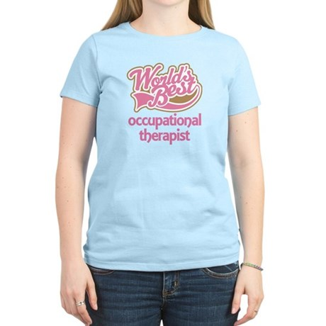 Occupational Therapist Women's Light T-Shirt