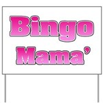 Bingo Mama Yard Sign