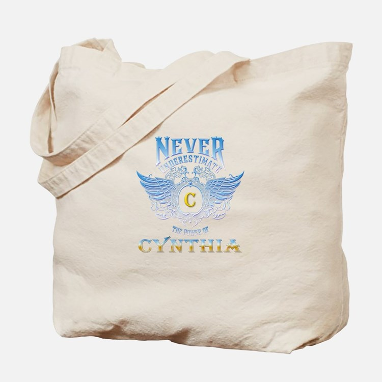 Never underestimate the power of cynthia Tote Bag