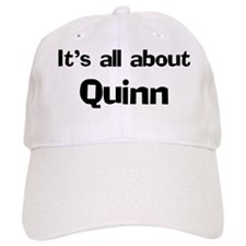 It's all about Quinn Baseball Baseball Cap