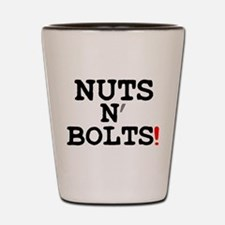 NUTS N BOLTS! Shot Glass
