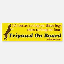 Tripawd On Board Bumper Bumper Sticker