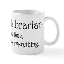 I am the Librarian Small Mug