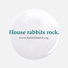 """House rabbits rock. 3.5"""" Button (10 pack)"""