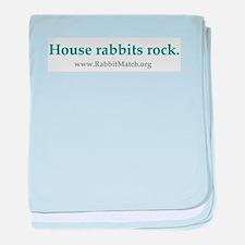 House rabbits rock. Infant Blanket