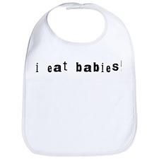 I Eat Babies Bib