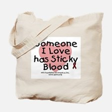 Someone I Love has Sticky Blo Tote Bag