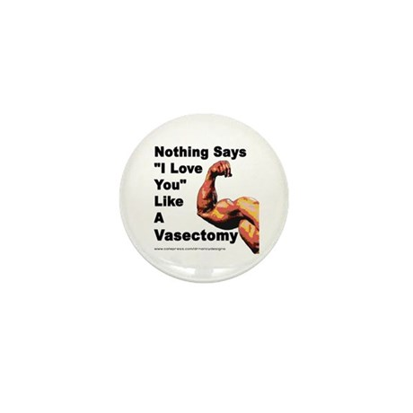 """Nothing Says """"I Love You"""" Mini Button"""
