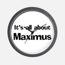 It's all about Maximus Wall Clock
