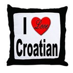 I Love Croatian Throw Pillow