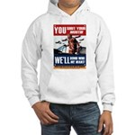 You Shut Up, We Bomb Hooded Sweatshirt