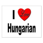 I Love Hungarian Small Poster