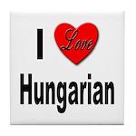 I Love Hungarian Tile Coaster