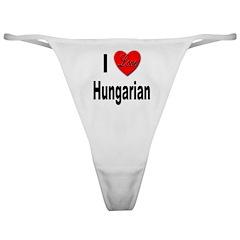 I Love Hungarian Classic Thong