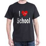 I Love School (Front) Black T-Shirt