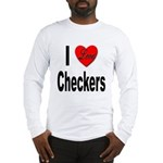I Love Checkers (Front) Long Sleeve T-Shirt