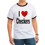 I Love Checkers (Front) Ringer T