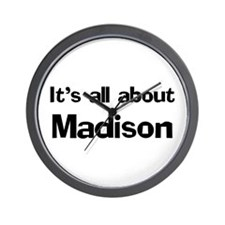 It's all about Madison Wall Clock