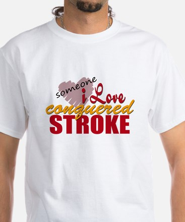 Someone I Love Conquered Stroke Shirt