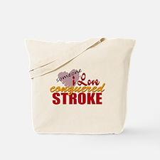 Someone I Love Conquered Stroke Tote Bag