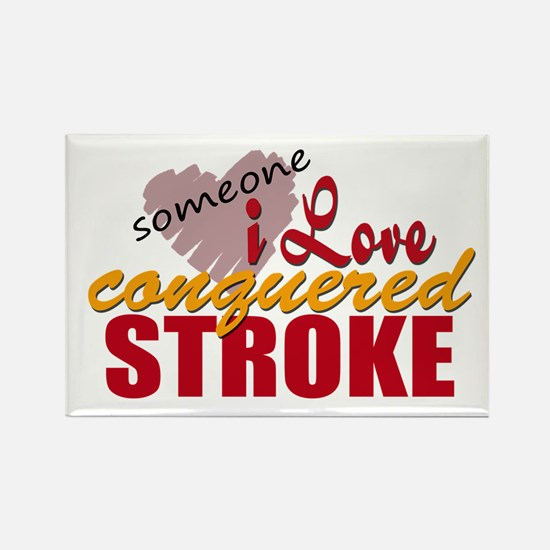 Someone I Love Conquered Stroke Rectangle Magnet