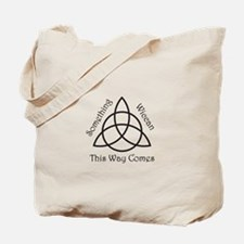 Something Wicca This Way Come Tote Bag