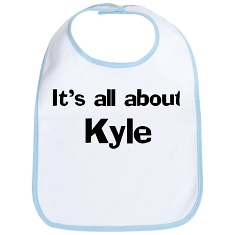 It's all about Kyle Bib