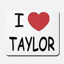 I heart taylor Mousepad