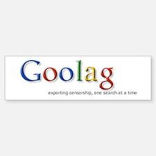 Goolag, Exporting Censorship, Bumper Bumper Bumper Sticker