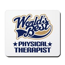 Physical Therapist Mousepad