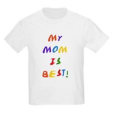 My Mom is Best Kids T-Shirt