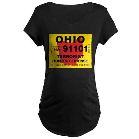 Ohio Terrorist Hunting Licens Maternity Dark T-Shi