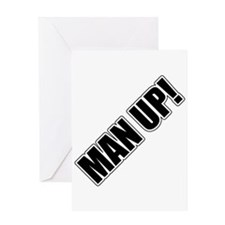 Man Up! Greeting Card